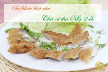 Sự khác biệt của chả cá thu MẠ 24H